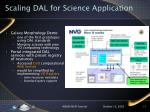 scaling dal for science application