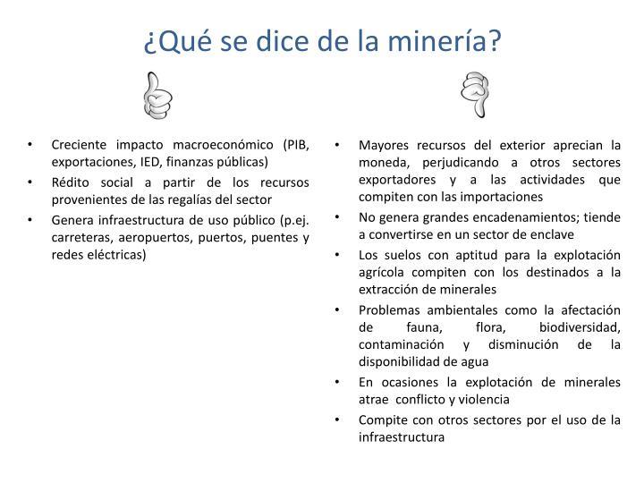 ¿Qué se dice de la minería?