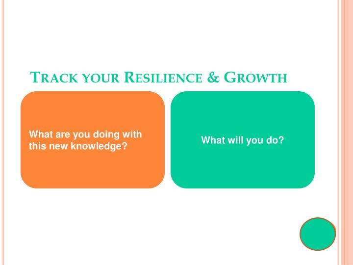 Track your Resilience & Growth