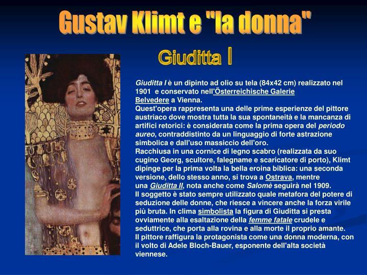 """Gustav Klimt e """"la donna"""""""