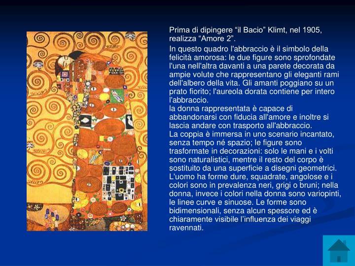 """Prima di dipingere """"il Bacio"""" Klimt, nel 1905, realizza """"Amore 2""""."""