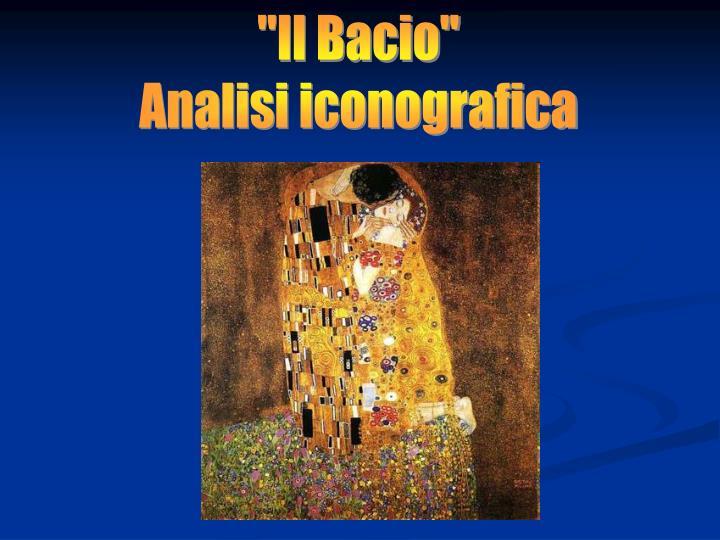 """""""Il Bacio"""""""