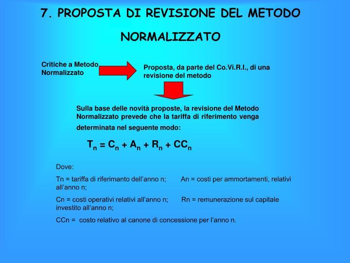 7. PROPOSTA DI REVISIONE DEL METODO NORMALIZZATO