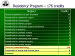 residency program 176 credits