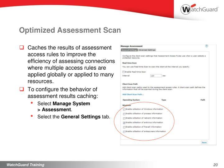 Optimized Assessment Scan