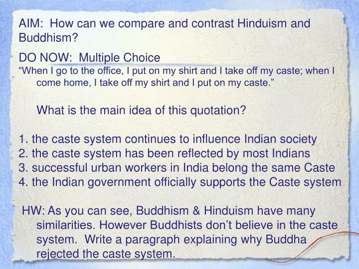 compare and contrast the of hinduism and buddhism Home » hindu » comparing and contrasting hinduism and christianity comparing and contrasting hinduism and christianity  in contrast, judaism and.
