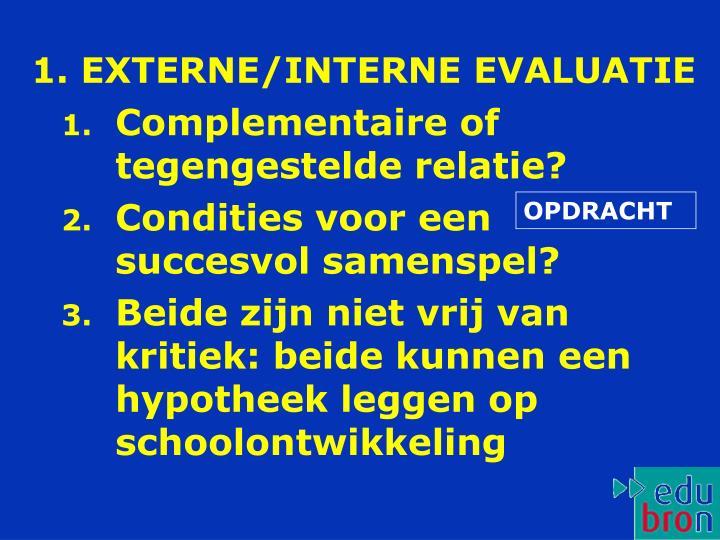 1. EXTERNE/INTERNE EVALUATIE