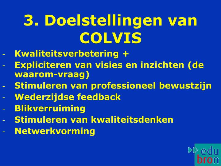 3. Doelstellingen van COLVIS