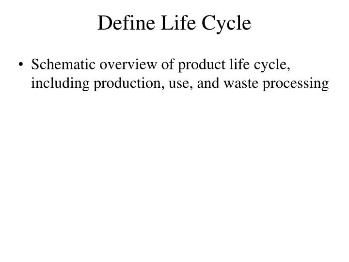 Define Life Cycle