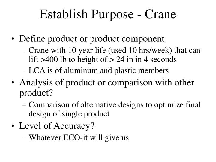 Establish Purpose - Crane
