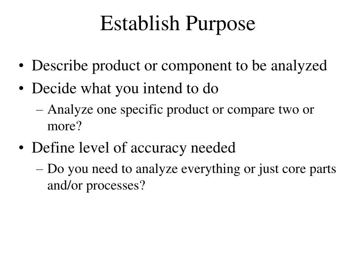 Establish Purpose
