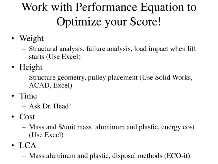Work with performance equation to optimize your score