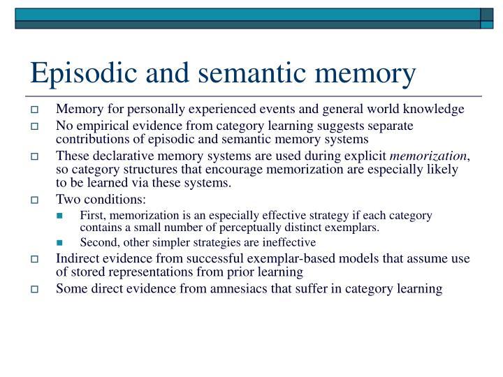 Episodic and semantic memory