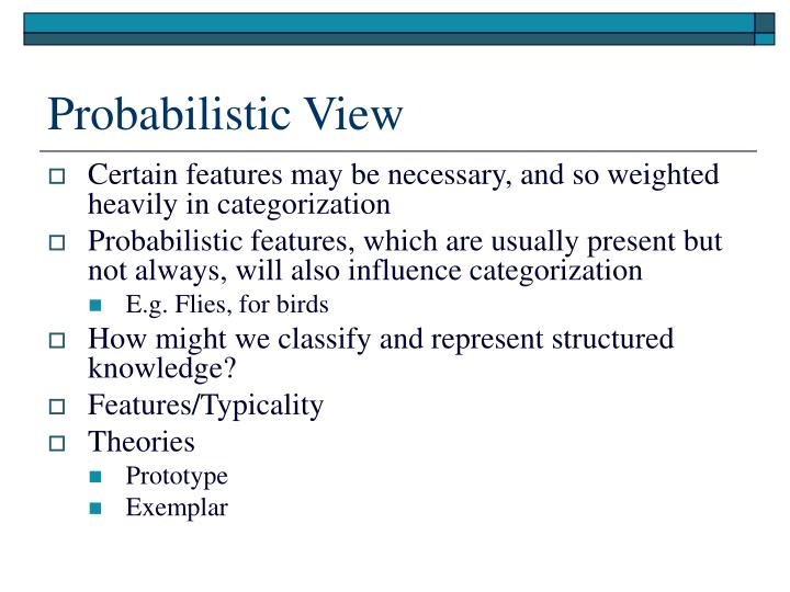 Probabilistic View