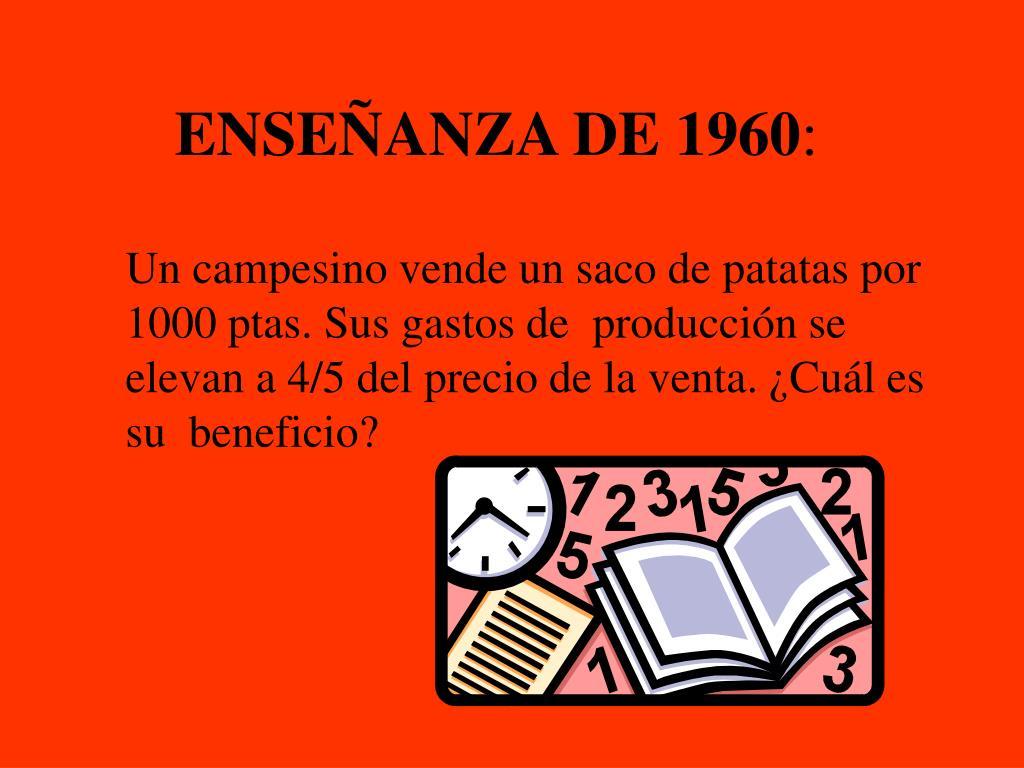 ENSEÑANZA DE 1960
