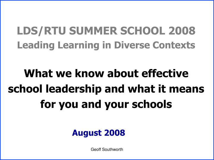 LDS/RTU SUMMER SCHOOL 2008