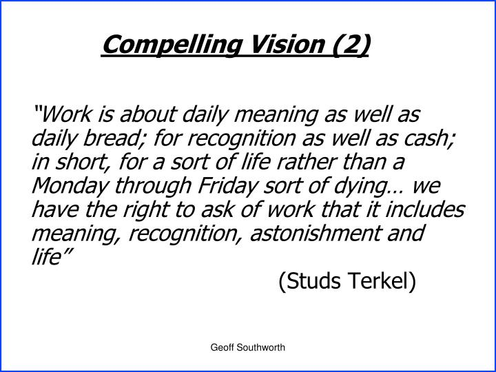 Compelling Vision (2)