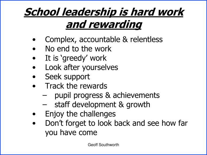 School leadership is hard work