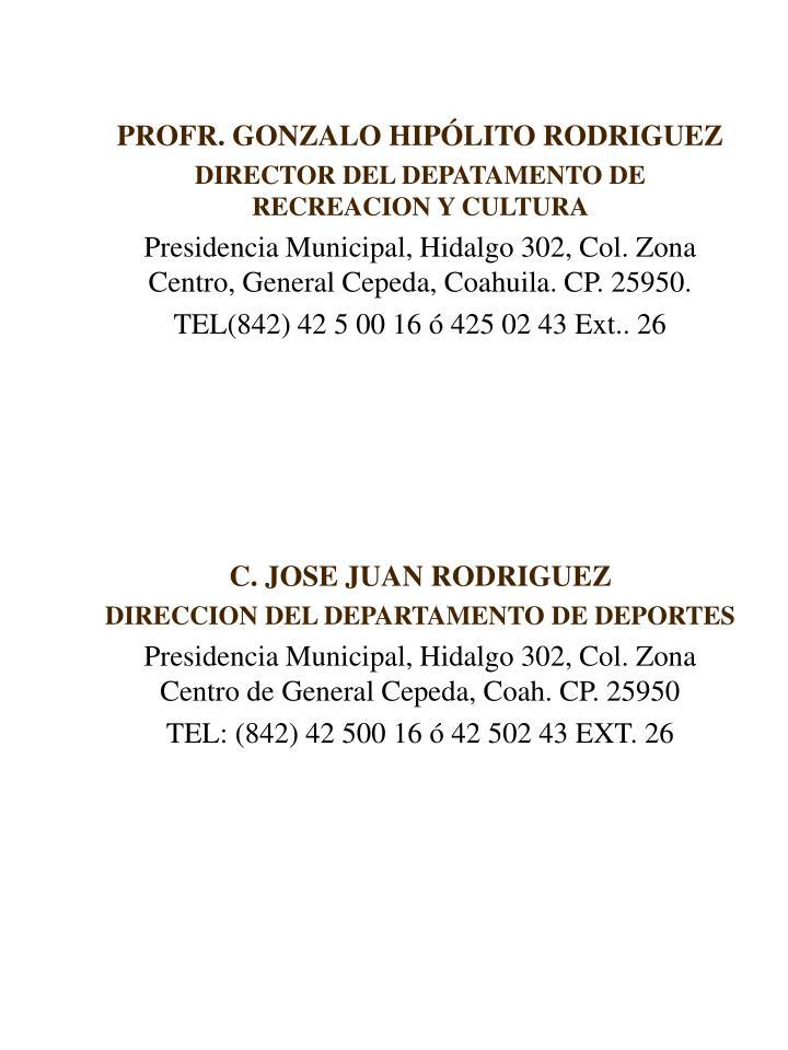 PROFR. GONZALO HIPÓLITO RODRIGUEZ