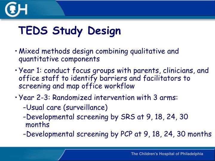 TEDS Study Design