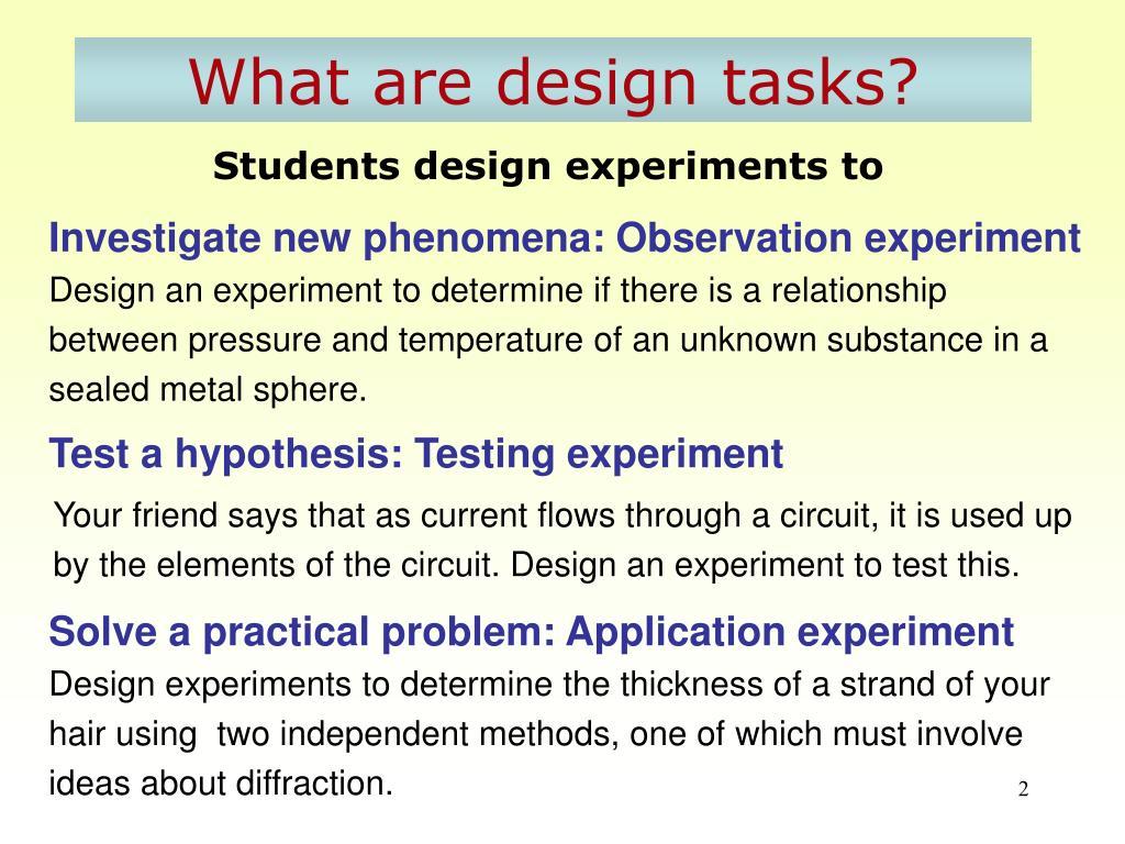 What are design tasks?