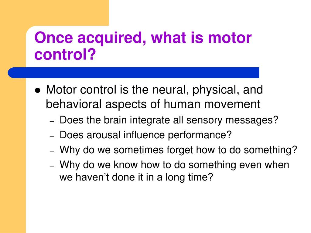 Ppt Introduction To Motor Learning And Control