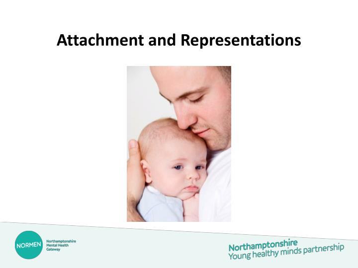 Attachment and Representations