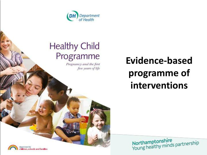 Evidence-based programme of interventions