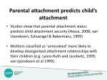 parental attachment predicts child s attachment