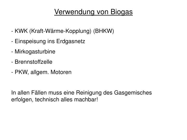 Verwendung von Biogas
