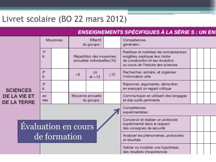 Livret scolaire (BO 22 mars 2012)
