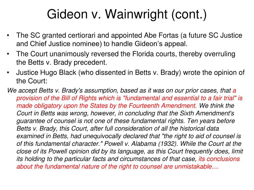 Gideon v. Wainwright (cont.)