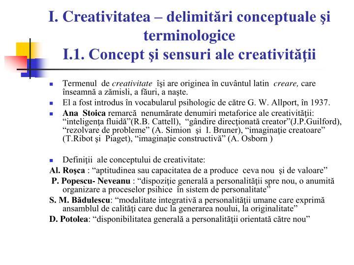 I. Creativitatea – delimitări conceptuale şi terminologice