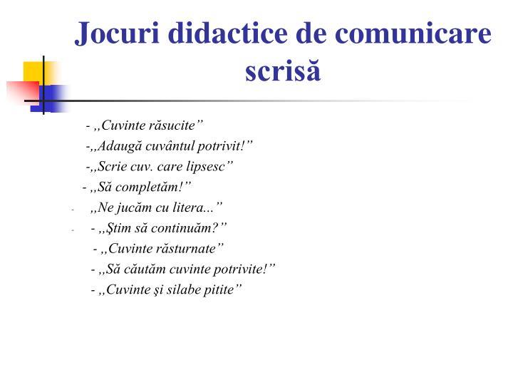 Jocuri didactice de comunicare scrisă