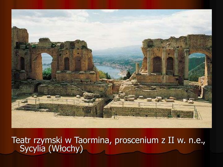 Teatr rzymski w Taormina, proscenium z II w. n.e., Sycylia (Włochy)