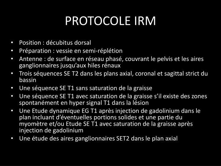 PROTOCOLE IRM