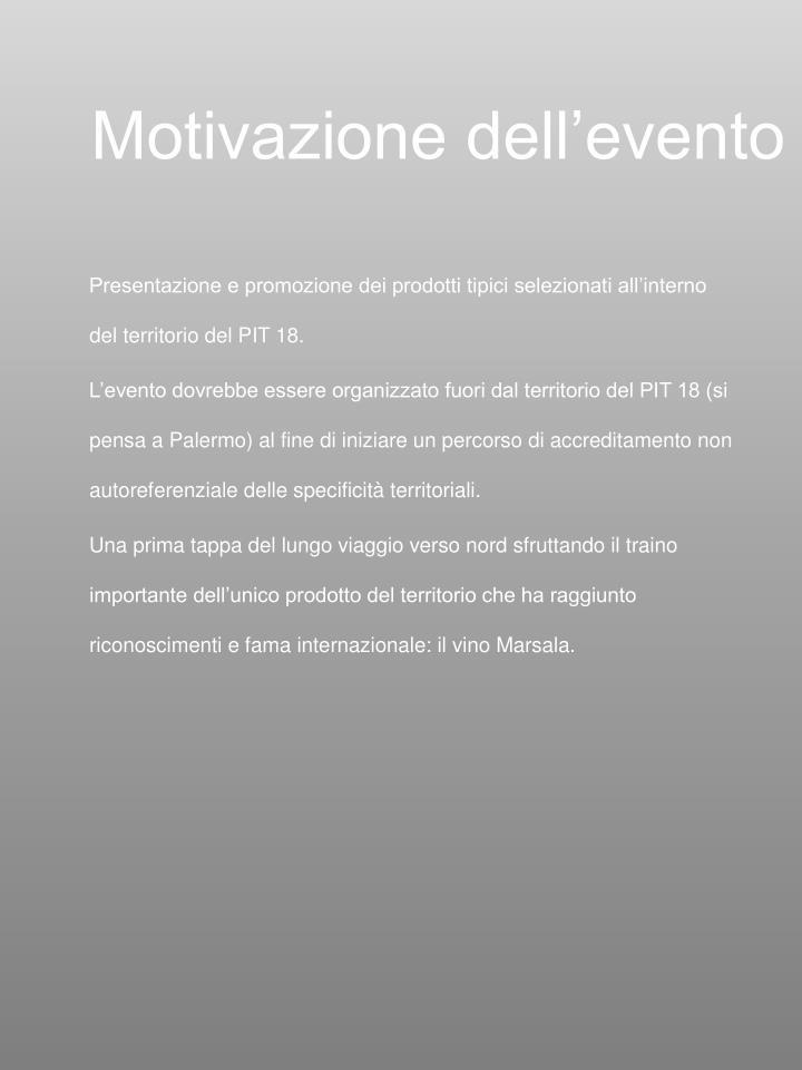 Motivazione dell'evento