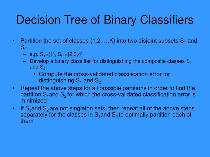 Decision Tree of Binary Classifiers