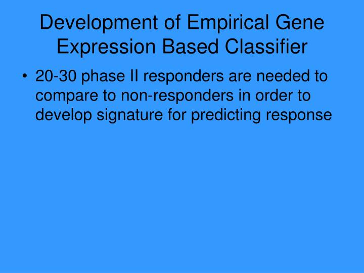 Development of Empirical Gene Expression Based Classifier