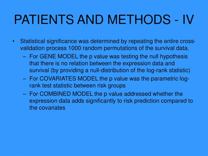 PATIENTS AND METHODS - IV
