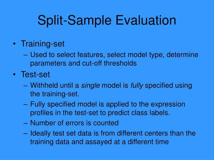 Split-Sample Evaluation