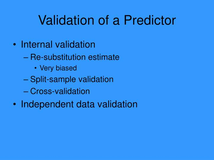 Validation of a Predictor