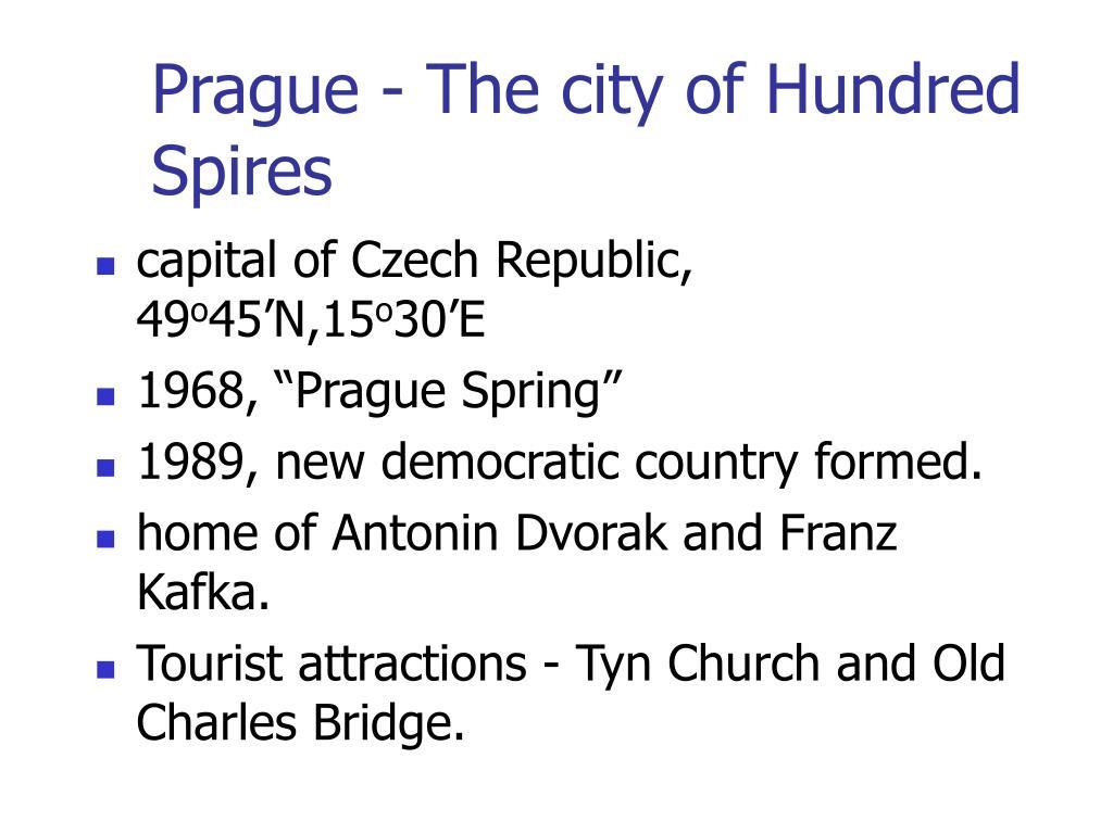 Prague - The city of Hundred Spires