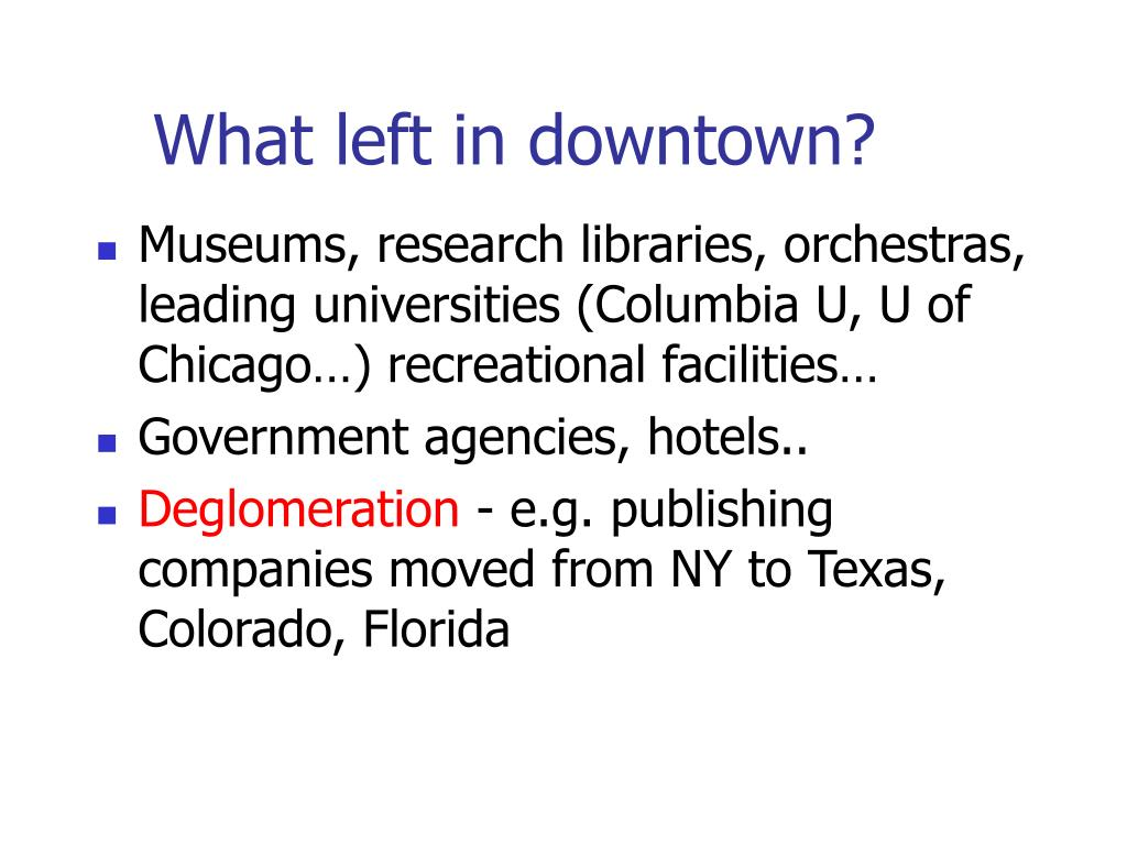 What left in downtown?