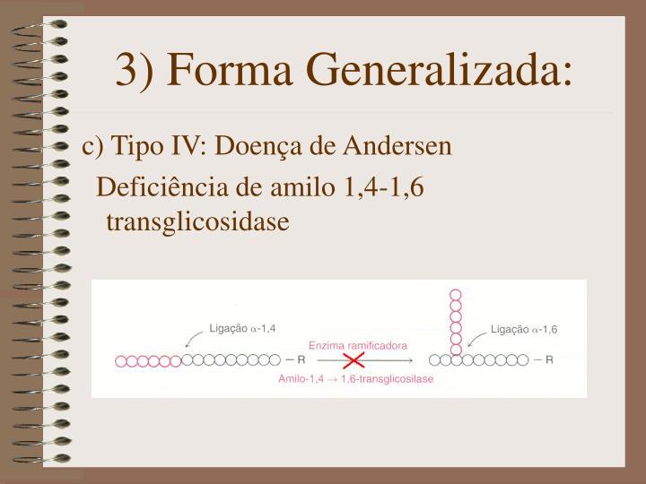3) Forma Generalizada: