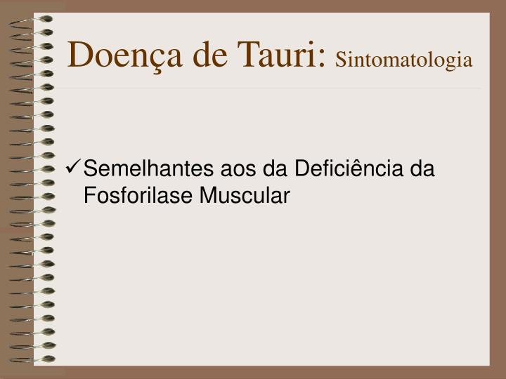 Doença de Tauri: