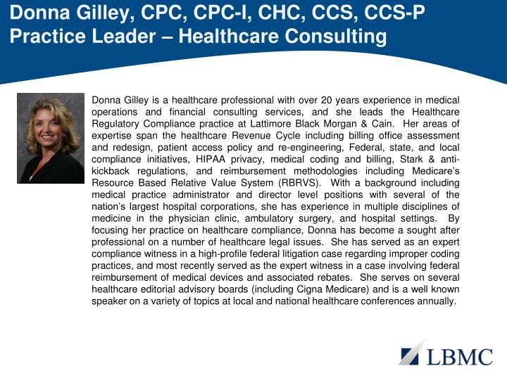 Donna Gilley, CPC, CPC-I, CHC, CCS, CCS-P