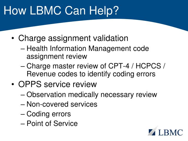 How LBMC Can Help?