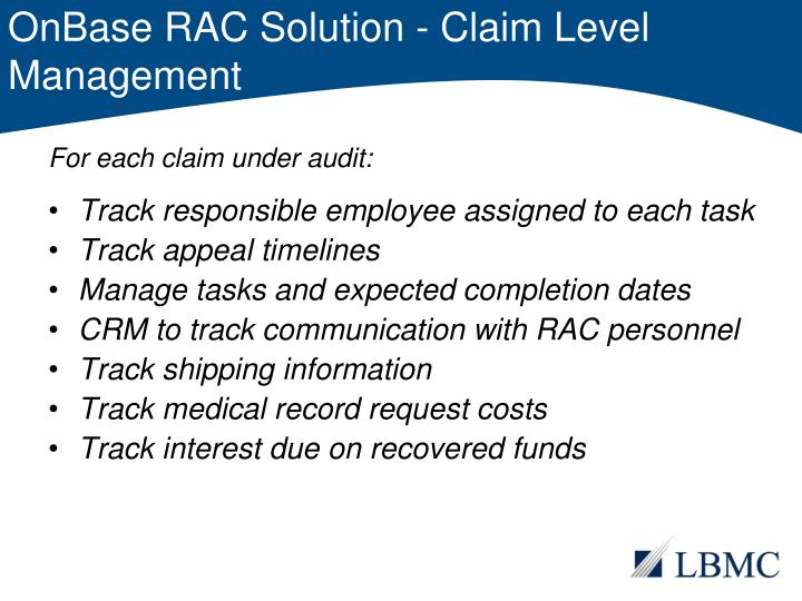 OnBase RAC Solution - Claim Level Management