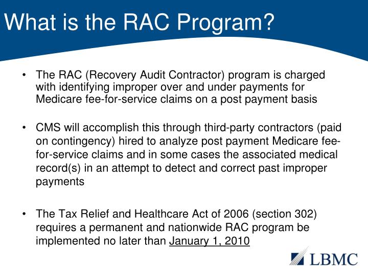 What is the RAC Program?